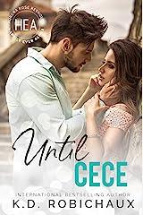 Until Cece Kindle Edition
