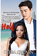 Proposal From Hell (Heaven on Hell Island Universe Book 2) Kindle Edition