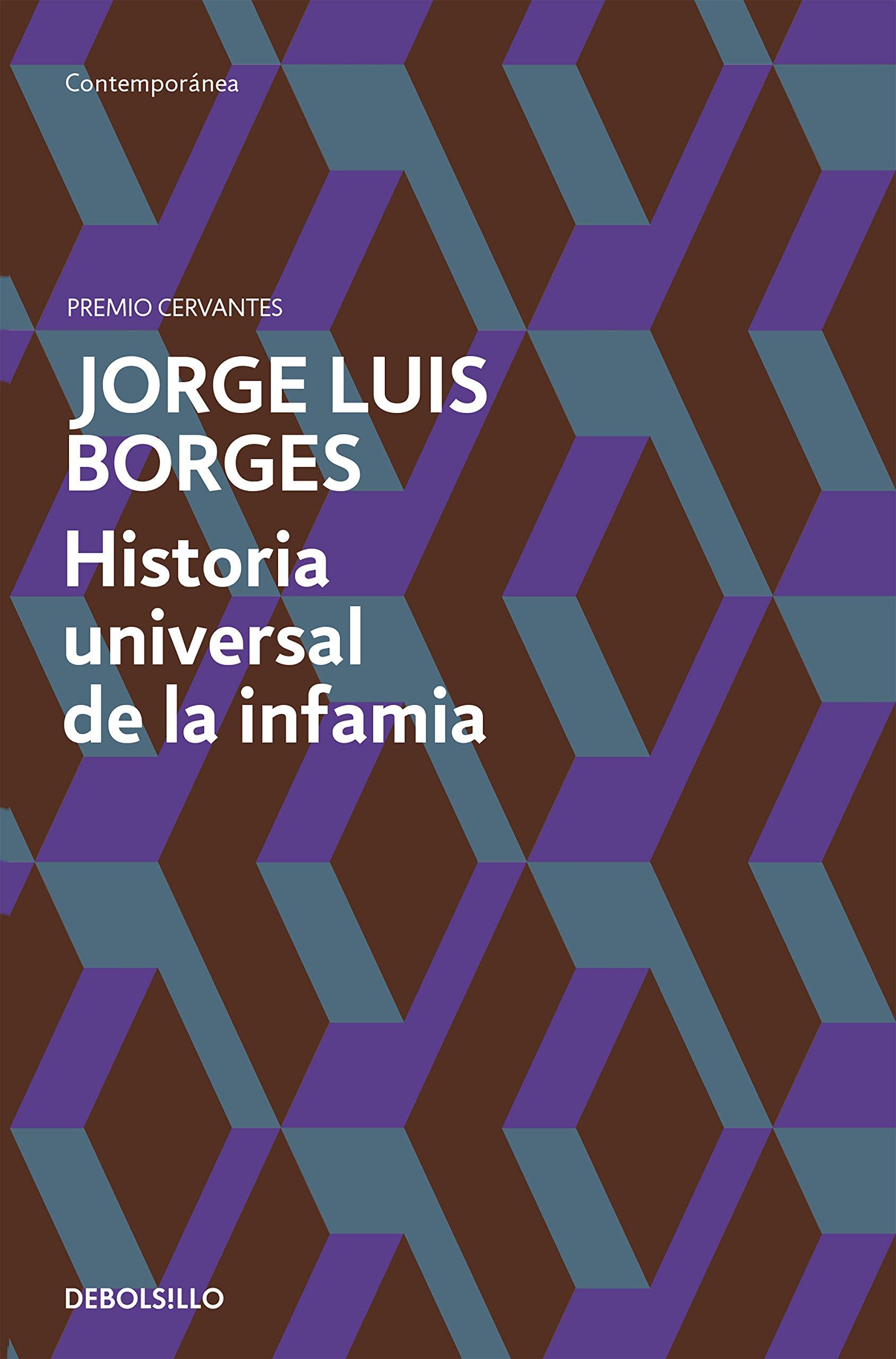 Historia universal de la infamia (Contemporánea): Amazon.es: Borges, Jorge Luis: Libros