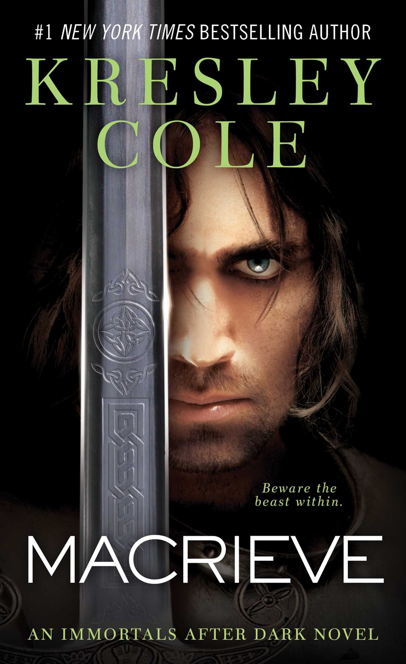 The Clan Macrieve Immortals After Dark 2 4 9 By Kresley Cole