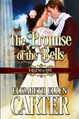 The Promise of the Bells (A Legend to Love)