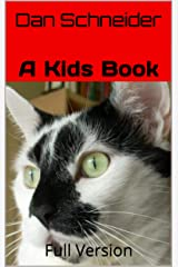 A Kids Book: Full Version Kindle Edition