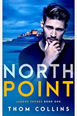 North Point (Jagged Shores Book 1) Kindle Edition