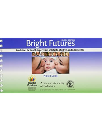 Bright Futures Guidelines Pocket Guide 9781610020824 Medicine