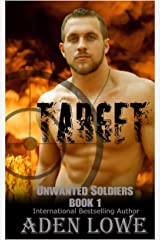Target: A Military Romance (Unwanted Soldiers Book 1) Kindle Edition