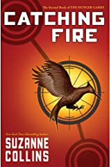 Catching Fire (Hunger Games Trilogy, Book 2) Kindle Edition