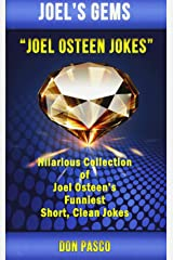 Joel Osteen Jokes: Hilarious Collection of Joel Osteen's Funniest Short, Clean Jokes (Joel's Gems) Paperback