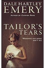 Tailor's Tears Kindle Edition