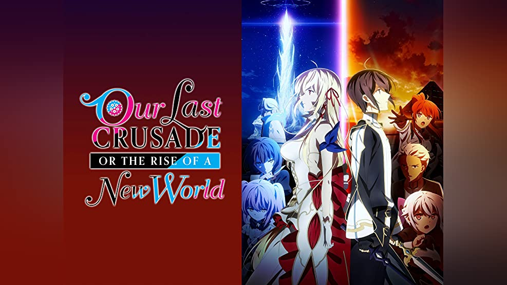 Our Last Crusade or Rise of the New World (Original Japanese Version)