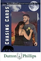 Chasing Cards (Wolf Moon Investigations Book 2) Kindle Edition