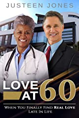 Love At 60 (BWWM, Doctor, Billionaire, Hospital, Patient, Mature Love, Romance Book) Kindle Edition