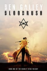 Bloodrush (The Scarlet Star Trilogy Book 1) Kindle Edition