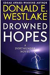 Drowned Hopes (The Dortmunder Novels Book 7)