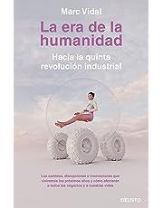 La era de la humanidad: Hacia la quinta revolución industrial (COLECCION DEUSTO)