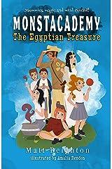 The Egyptian Treasure (Monstacademy Book 3) Kindle Edition