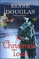 The Christmas Town: A Time Travel Novel Kindle Edition