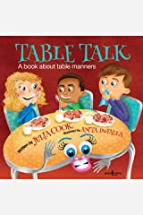Table Talk: A Book About Table Manners (Building Relationships 7) Kindle Edition