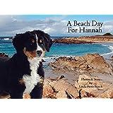 A Beach Day for Hannah (Mountain Dog Books Book 2)