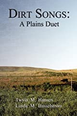Dirt Songs: A Plains Duet Paperback