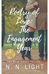 Poetry of Love: The Engagement Year Kindle Edition