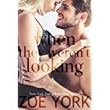 When They Weren't Looking: A Small Town Romance (Wardham Book 4)