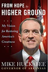 From Hope to Higher Ground: 12 STOPs to Restoring America's Greatness Kindle Edition