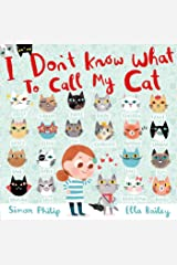 I Don't Know What to Call My Cat (171 JEUNESSE) Kindle Edition
