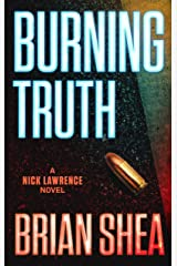Burning Truth: A Nick Lawrence Novel Kindle Edition