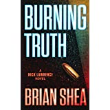Burning Truth: A Nick Lawrence Novel