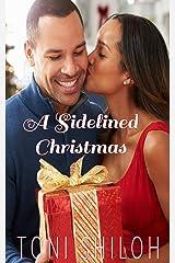 A Sidelined Christmas Kindle Edition