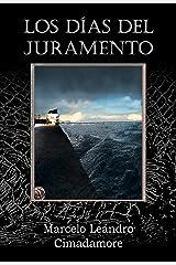 Los días del juramento (Spanish Edition) Kindle Edition