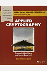 Applied Cryptography: Protocols, Algorithms, and Source Code in C Paperback
