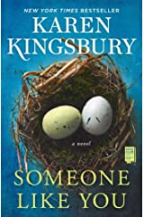 Someone Like You: A Novel Kindle Edition