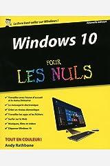 Windows 10 pour les Nuls, 2e (French Edition) Kindle Edition