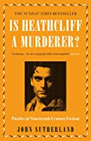 Is Heathcliff A Murderer?: Puzzles In