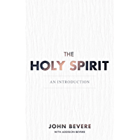 The Holy Spirit: An Introduction (English Edition)