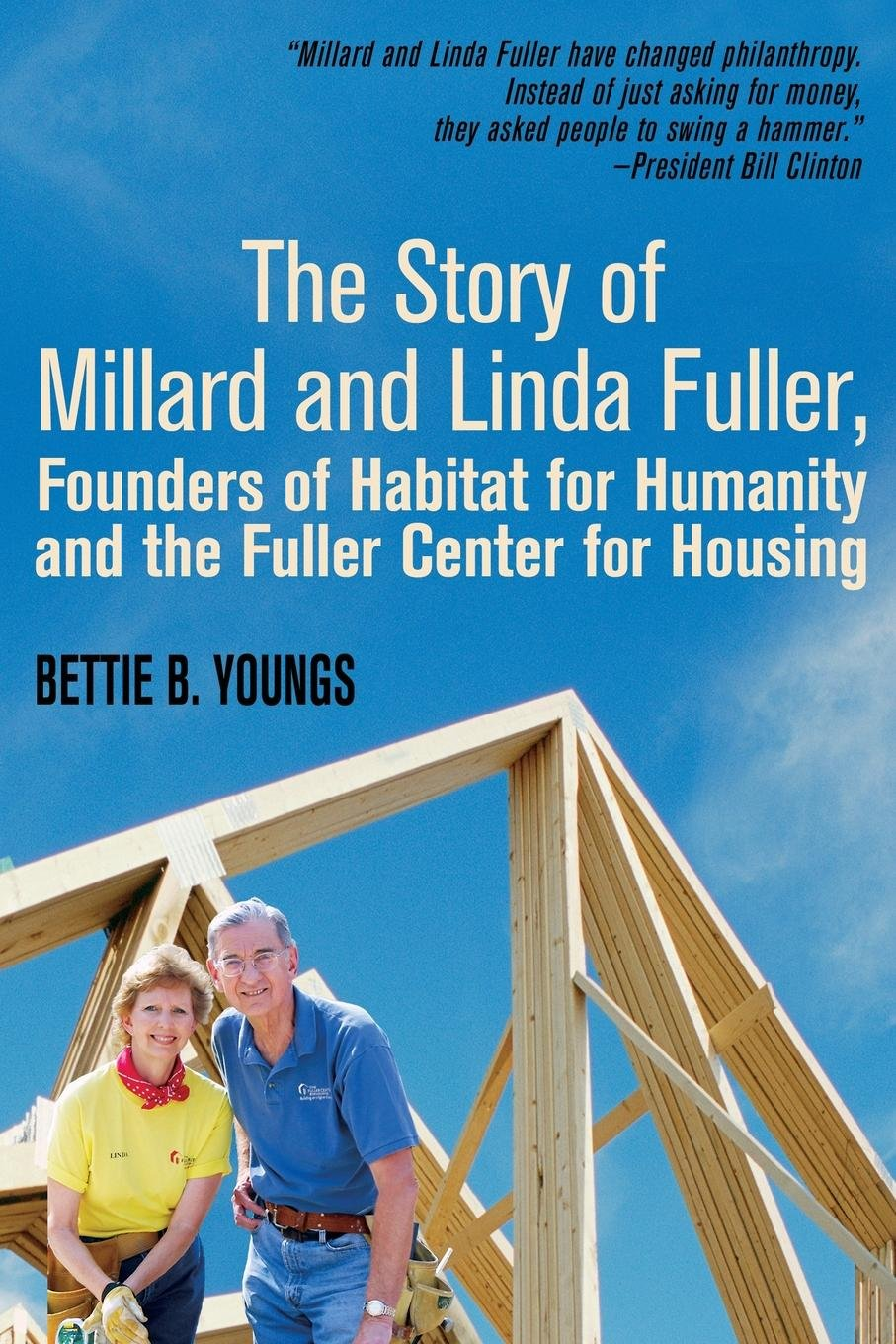 The Story of Millard and Linda Fuller, Founders of Habitat for Humanity and the Fuller Center for Housing pdf