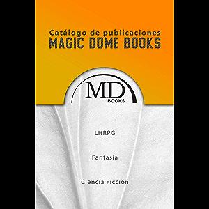 """Colección de libros """"Maestros de LitRPG, Fantasía y Ciencia Ficción"""": Catálogo de publicaciones (Spanish Edition)"""
