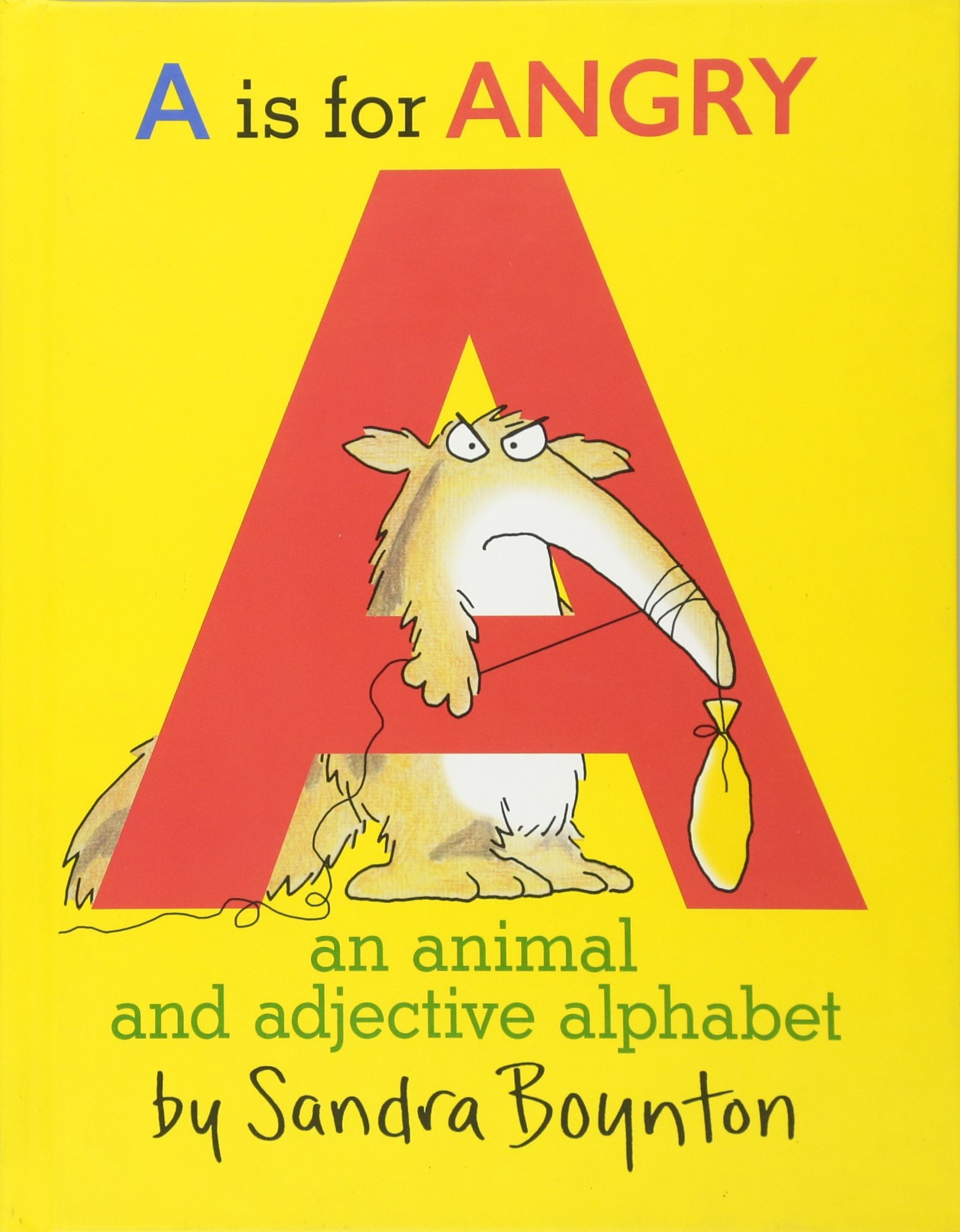 A Is for Angry: An Animal and Adjective Alphabet pdf epub