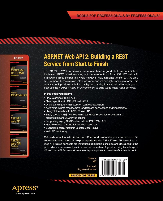 aspnet web api 2 building a rest service from start to finish building a rest service from start to finish amazoncouk jamie kurtz brian wortman
