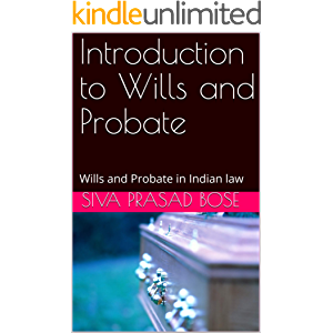 Introduction to Wills and Probate: Wills and Probate in Indian law