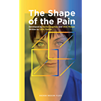 The Shape of the Pain (Oberon Modern Plays)