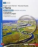 #Terra. Ediz. azzurra. Il pianeta Terra-La dinamica esogena-La dinamica endogena. Per le Scuole superiori. Con e-book. Con espansione online