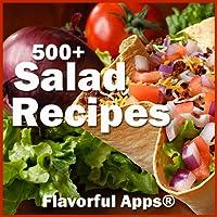 500+ Flavorful Salad Recipes