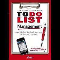 To do List Management: + de 40 plans d'action & plannings + 130 best practices