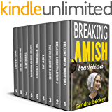 Amish Books: BREAKING AMISH Tradition (9 Sweet Clean Amish Romance stories)
