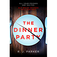 The Dinner Party: The most addictive, twisty, psychological thriller of 2019