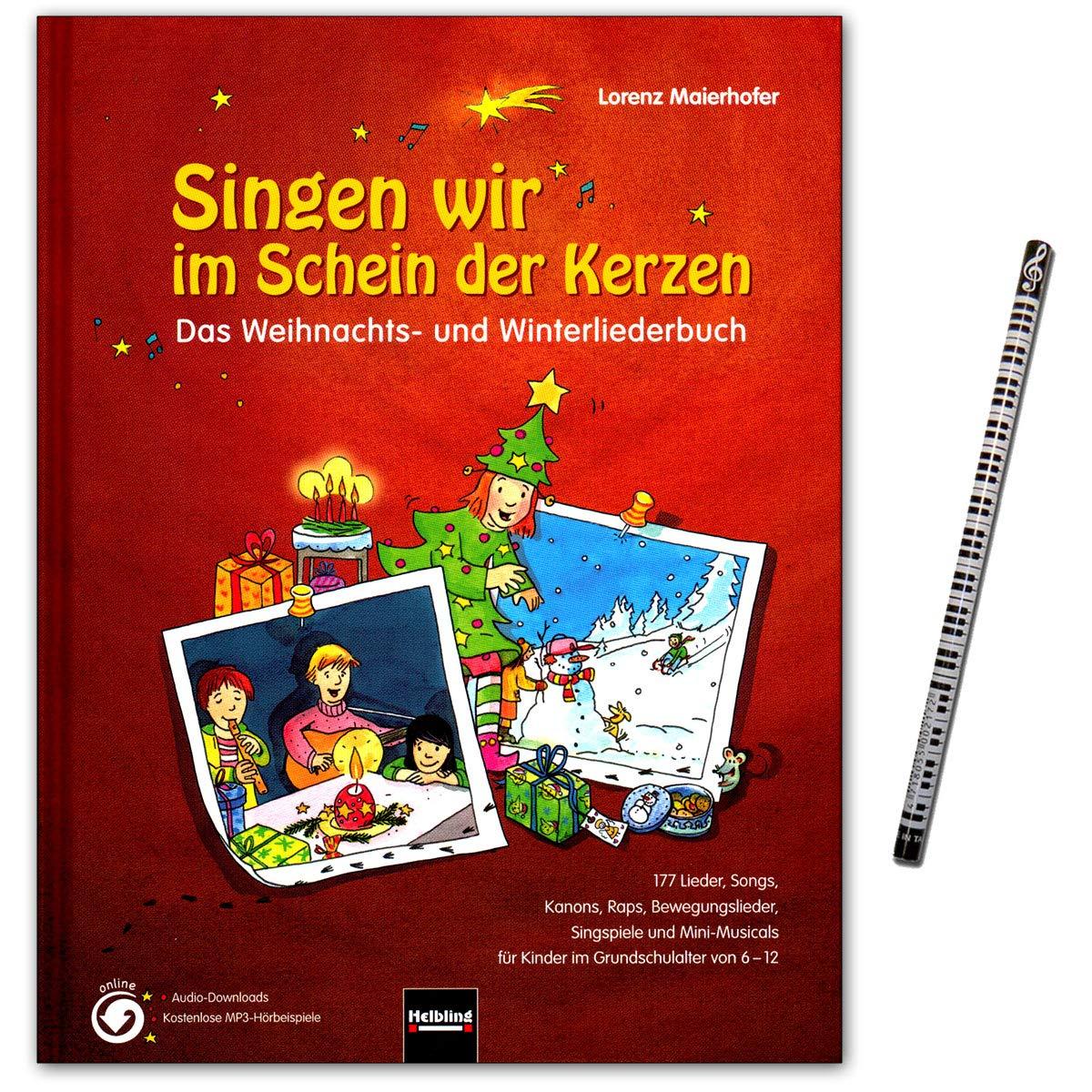 Singen wir im Schein der Kerzen - ein begeisterndes Weihnachts- und ...
