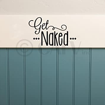 Get Naked Vinyl Lettering Wall Decal Sticker (7u0026quot;H X 12u0026quot ...