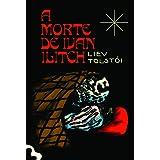 A Morte de Ivan Ilitch - Edição Exclusiva Amazon